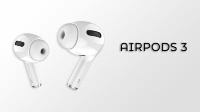 AirPods 3 có thể ra mắt cùng với iPhone 13 vào tháng 9