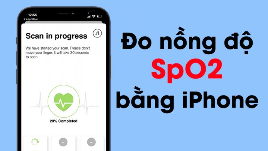 Hướng dẫn cách đo nhịp tim và lượng oxy trong máu (SpO2) bằng iPhone