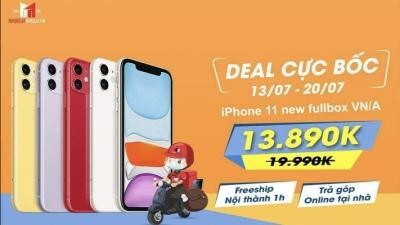 iPhone 11 sale đẫm máu gần 7 triệu, giá chỉ còn 13.890k từ 13 - 20 7, săn ngay!!!