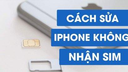 iPhone không nhận SIM, không thể kết nối mạng, nguyên nhân và cách khắc phục triệt để nhất