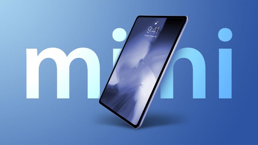Màn hình LED mini cho iPad Mini 6 sẽ bắt đầu sản xuất vào cuối quý 3 năm nay
